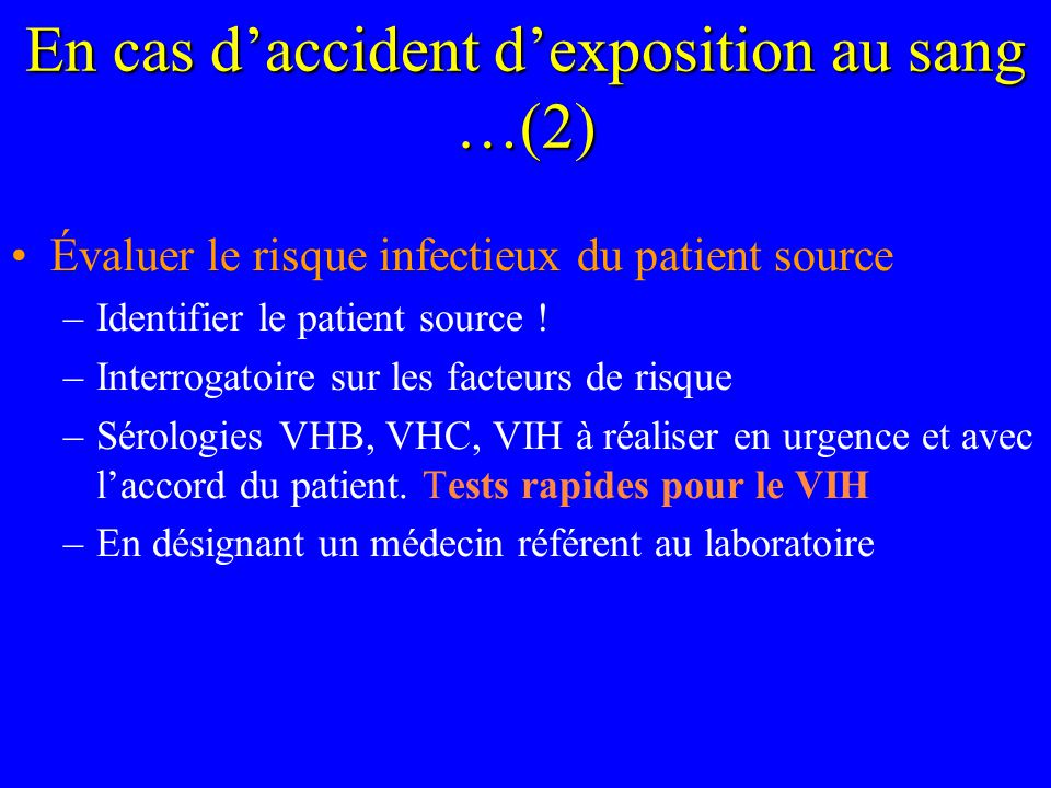 En cas d'accident d'exposition au sang …(2)