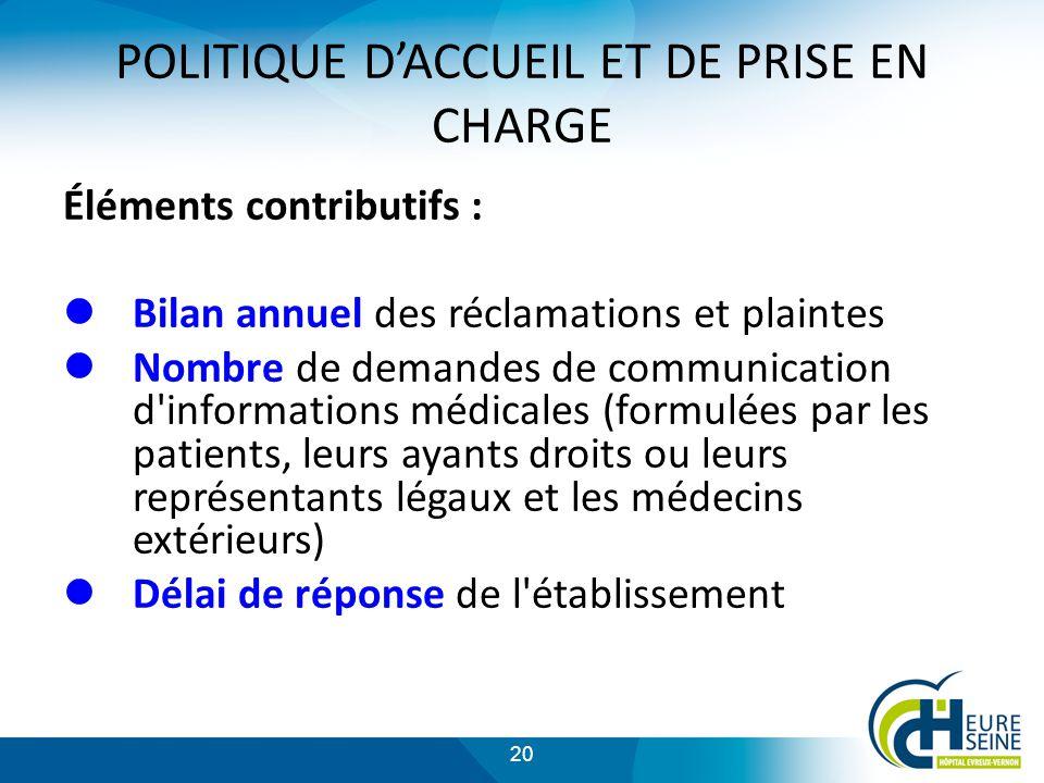 POLITIQUE D'ACCUEIL ET DE PRISE EN CHARGE