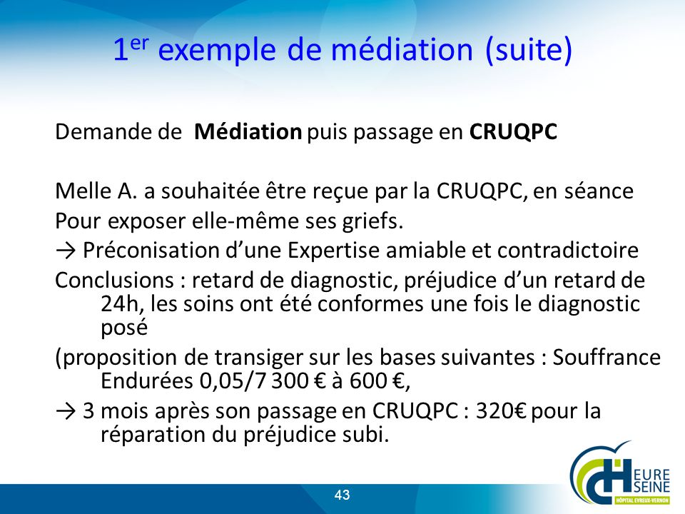 1er exemple de médiation (suite)