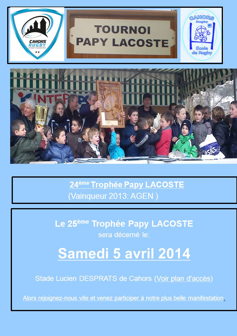 Le 25ème Trophée Papy LACOSTE