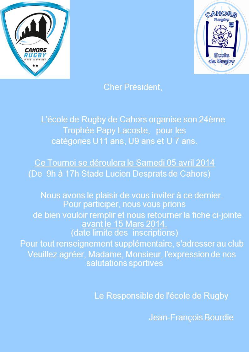 L école de Rugby de Cahors organise son 24ème