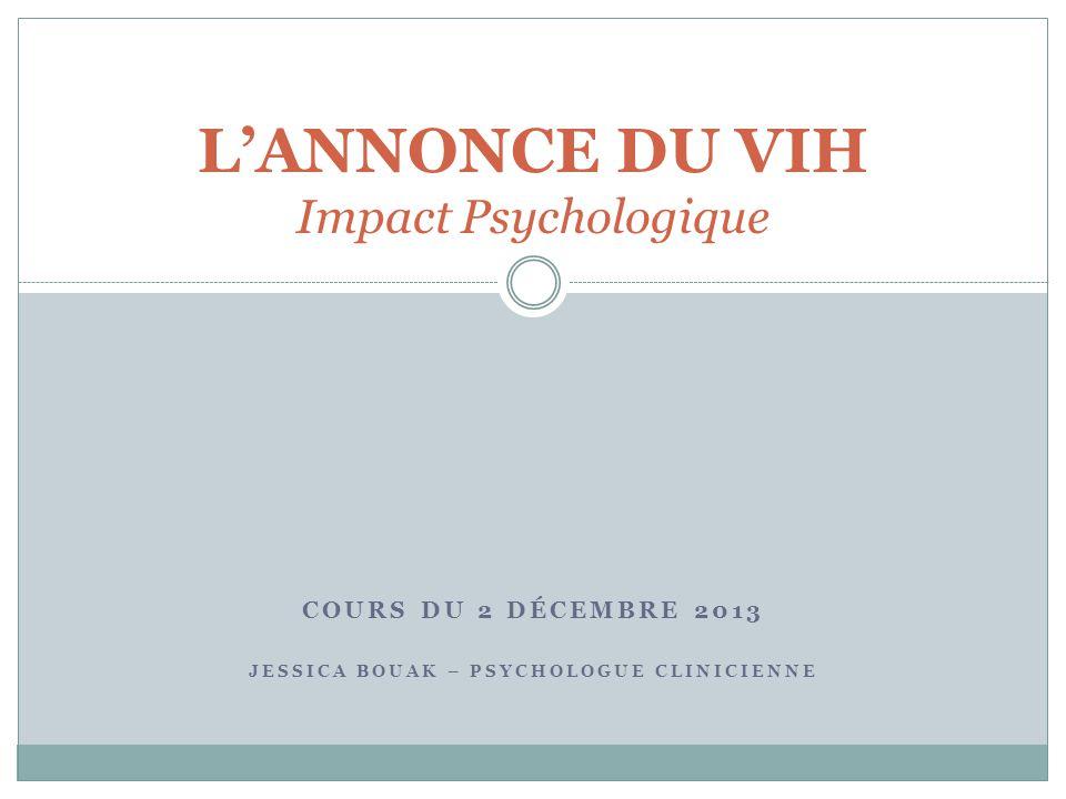 L'ANNONCE DU VIH Impact Psychologique