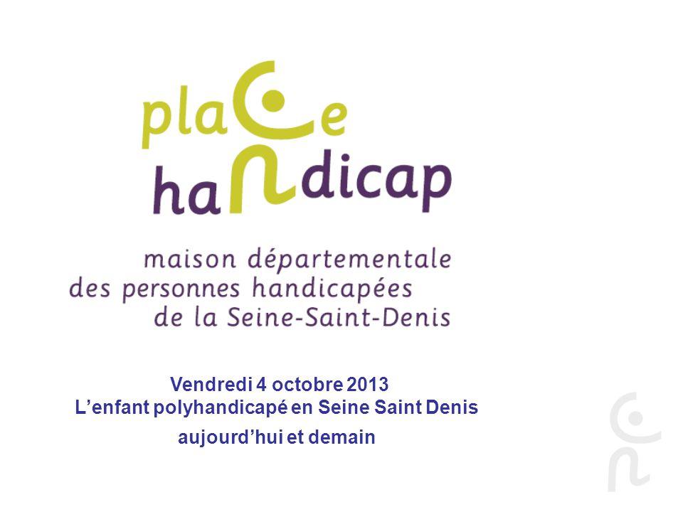 L'enfant polyhandicapé en Seine Saint Denis