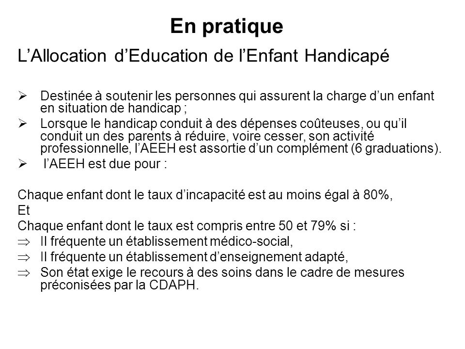 En pratique L'Allocation d'Education de l'Enfant Handicapé