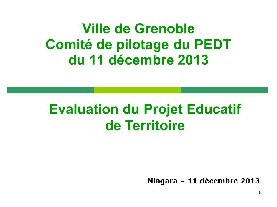 Ville de Grenoble Comité de pilotage du PEDT du 11 décembre 2013