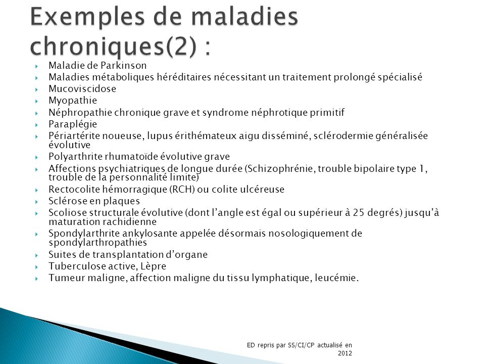 Exemples de maladies chroniques(2) :