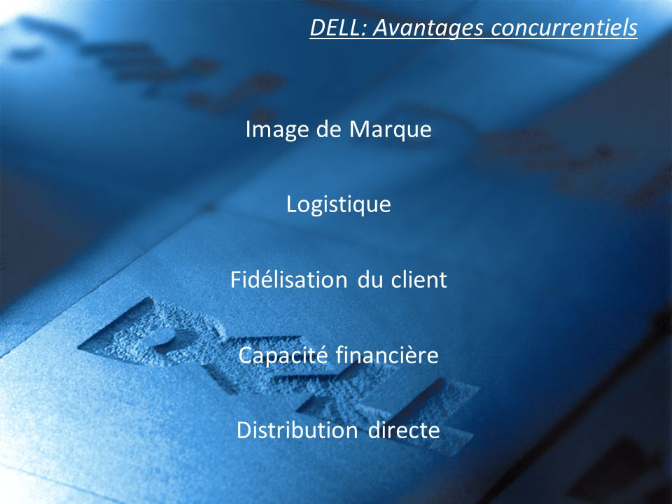 DELL: Avantages concurrentiels