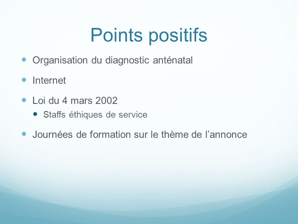 Points positifs Organisation du diagnostic anténatal Internet
