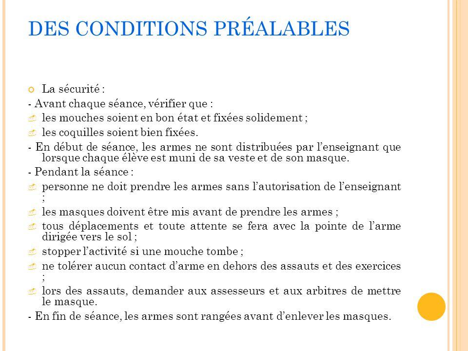 DES CONDITIONS PRÉALABLES