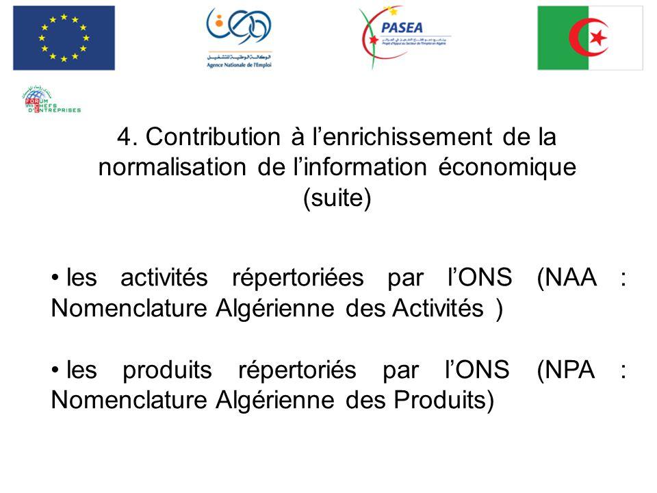4. Contribution à l'enrichissement de la normalisation de l'information économique (suite)
