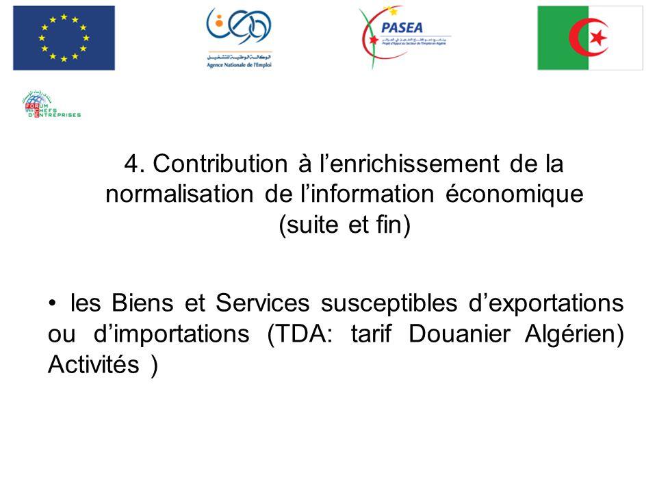 4. Contribution à l'enrichissement de la normalisation de l'information économique (suite et fin)