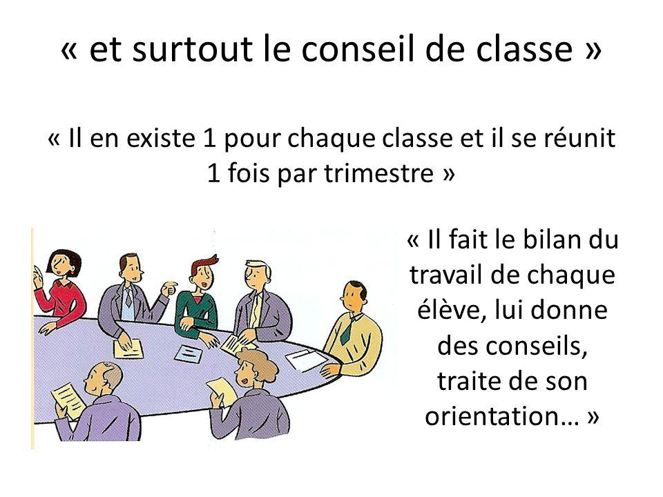 « et surtout le conseil de classe »