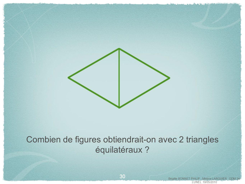 Combien de figures obtiendrait-on avec 2 triangles équilatéraux