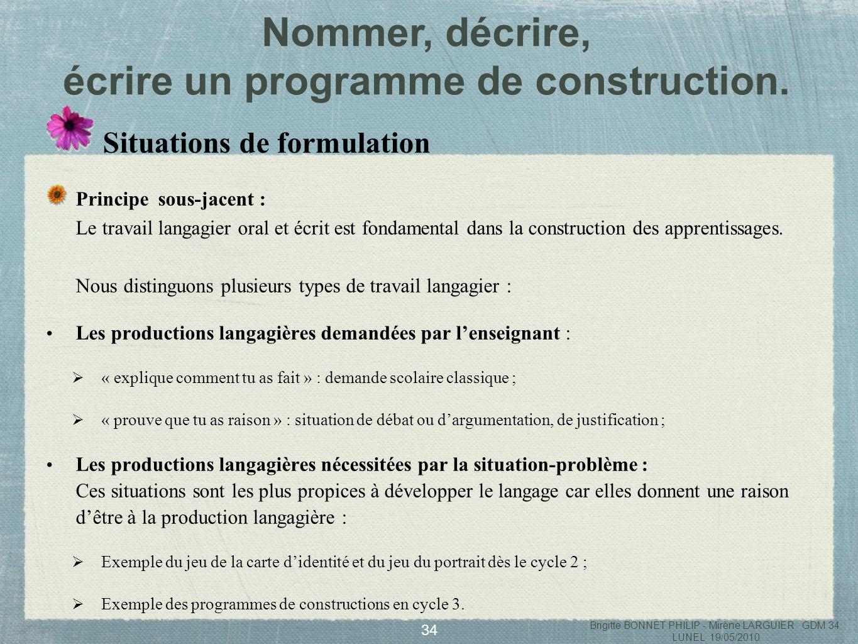 écrire un programme de construction.
