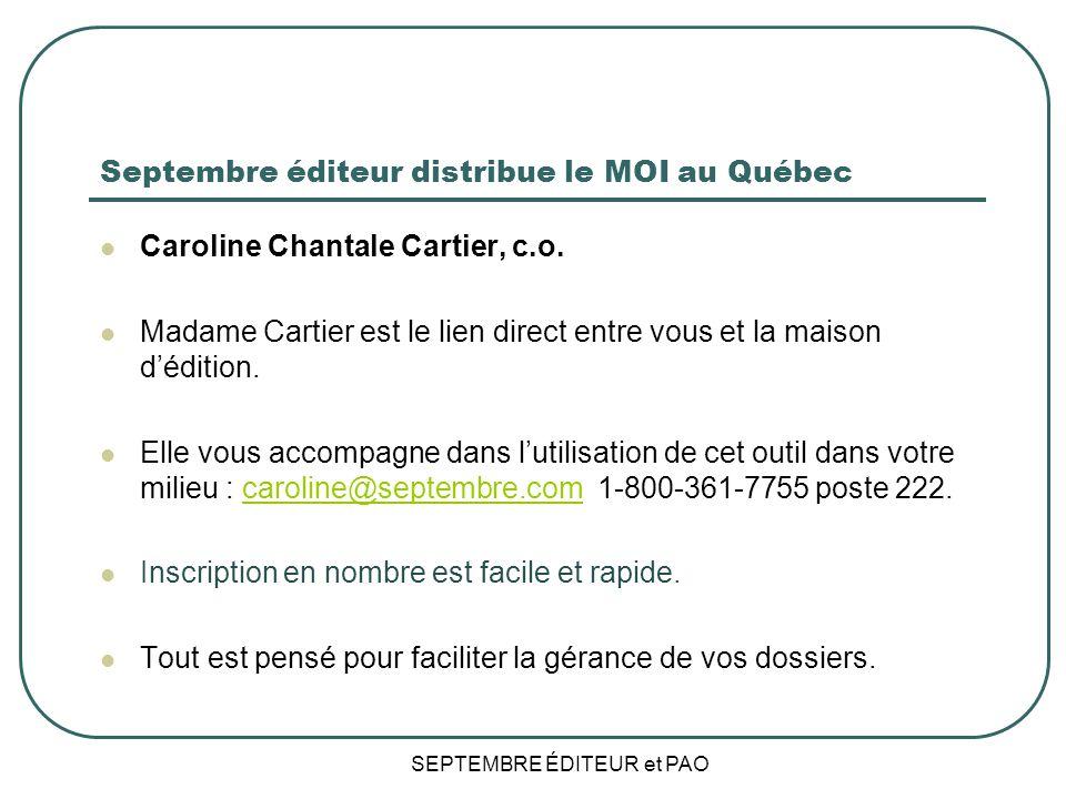 Septembre éditeur distribue le MOI au Québec
