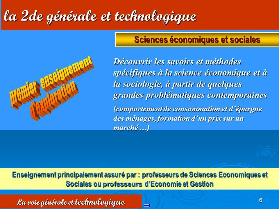 Sciences économiques et sociales La voie générale et technologique