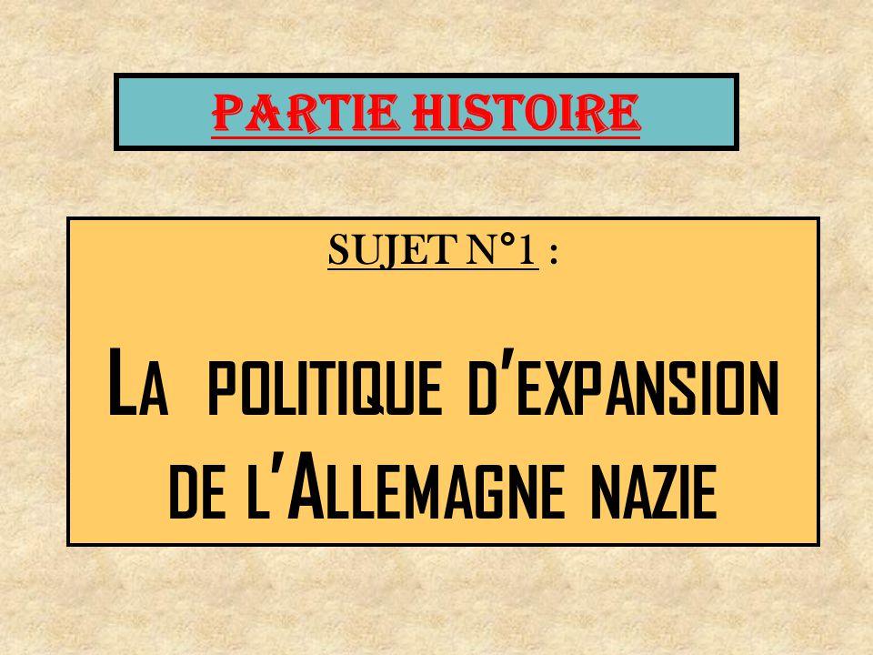 La politique d'expansion de l'Allemagne nazie