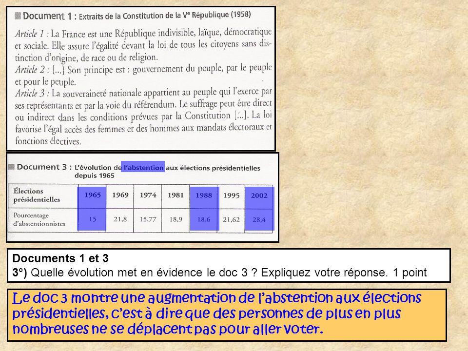 Documents 1 et 3 3°) Quelle évolution met en évidence le doc 3 Expliquez votre réponse. 1 point.