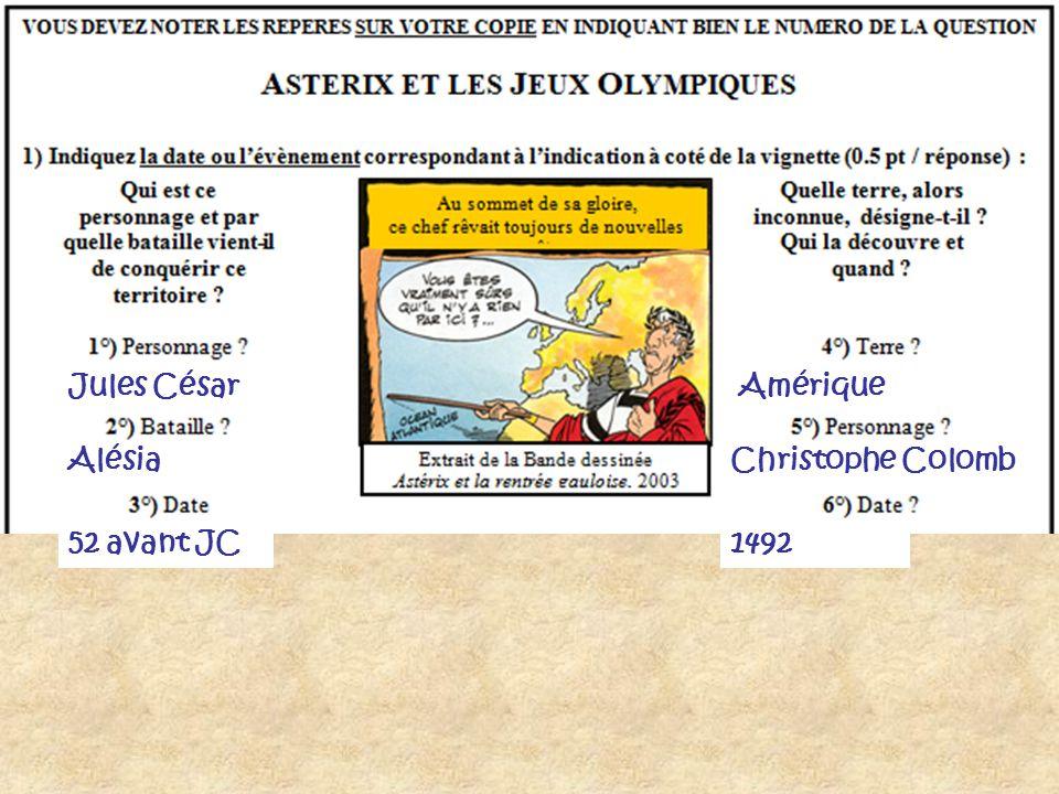 Jules César Amérique Alésia Christophe Colomb 52 avant JC 1492