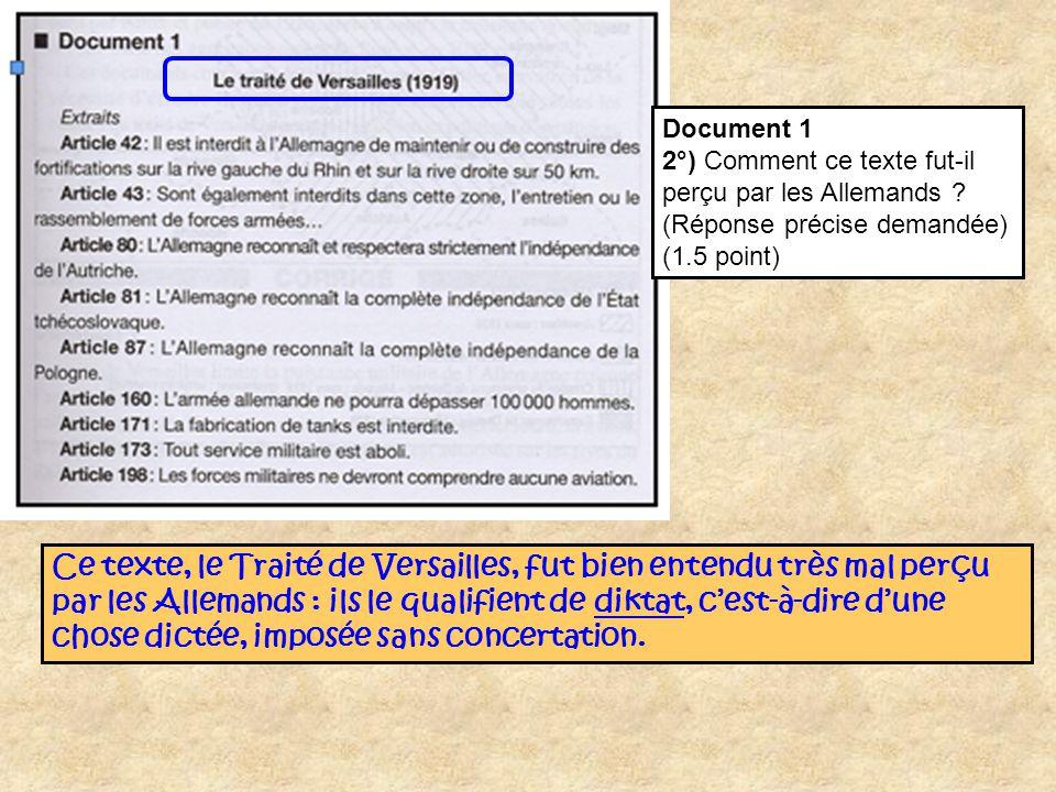 Document 1 2°) Comment ce texte fut-il perçu par les Allemands (Réponse précise demandée) (1.5 point)