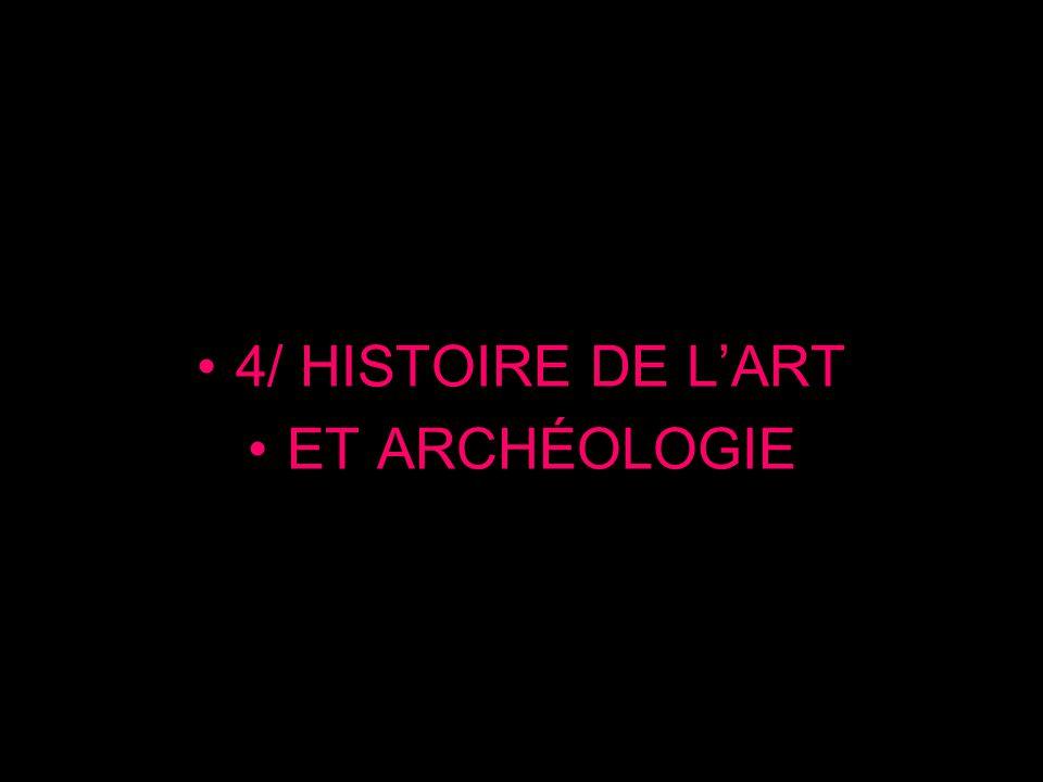 4/ HISTOIRE DE L'ART ET ARCHÉOLOGIE