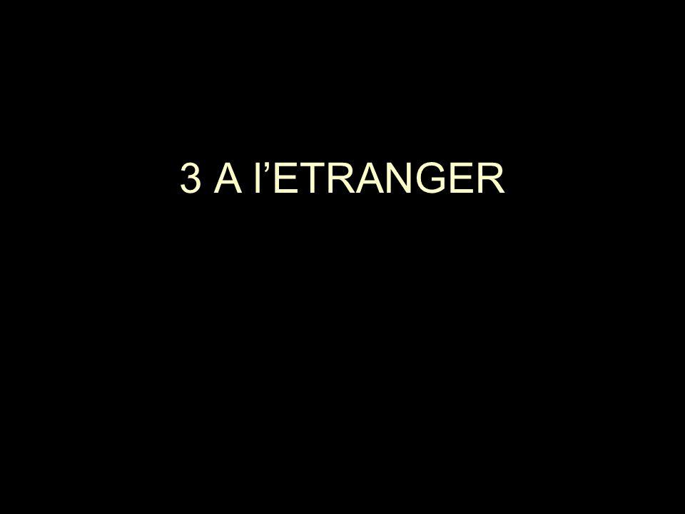 3 A l'ETRANGER