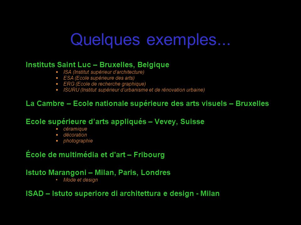 Quelques exemples... Instituts Saint Luc – Bruxelles, Belgique