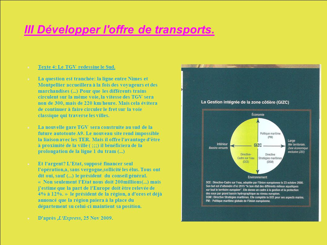 III Développer l offre de transports.