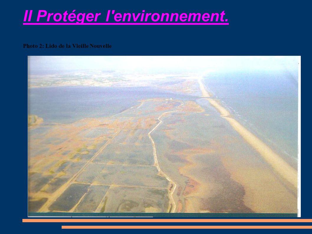 II Protéger l environnement. Photo 2: Lido de la Vieille Nouvelle