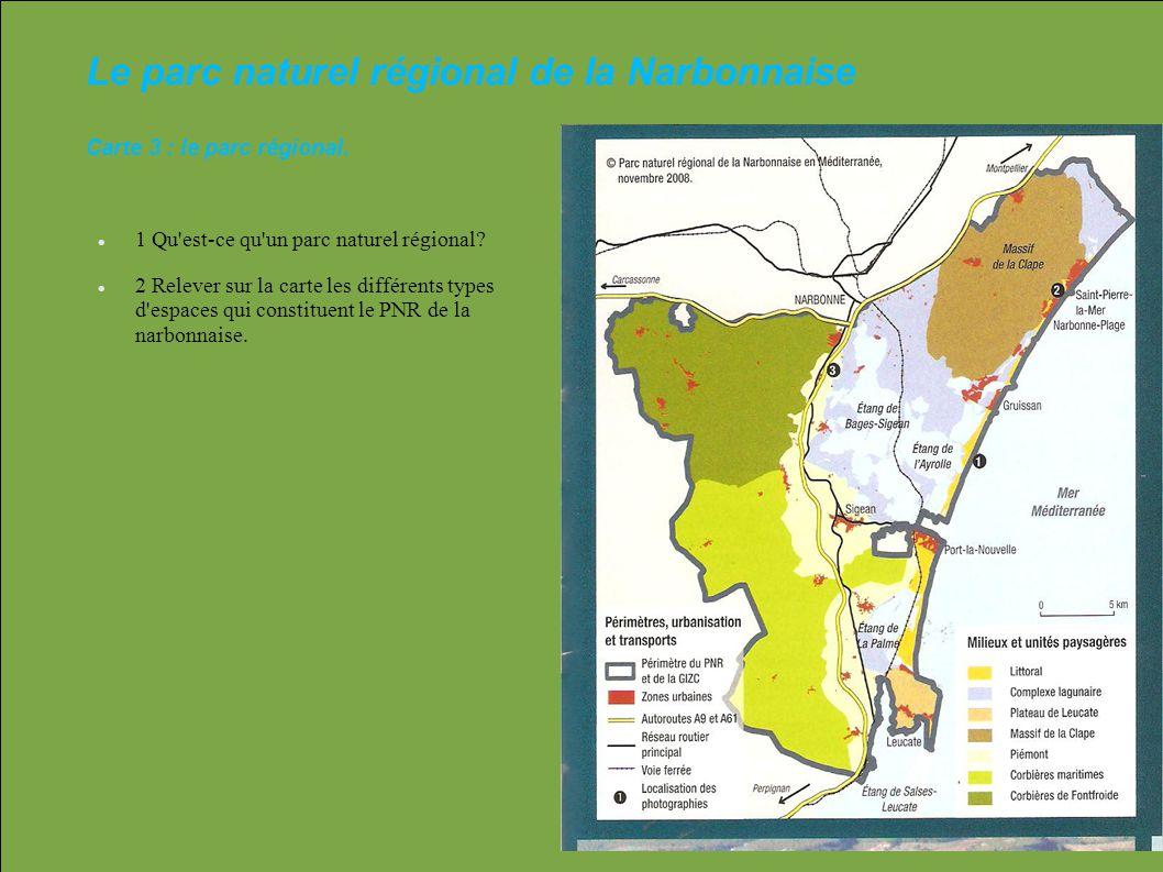 Le parc naturel régional de la Narbonnaise Carte 3 : le parc régional.