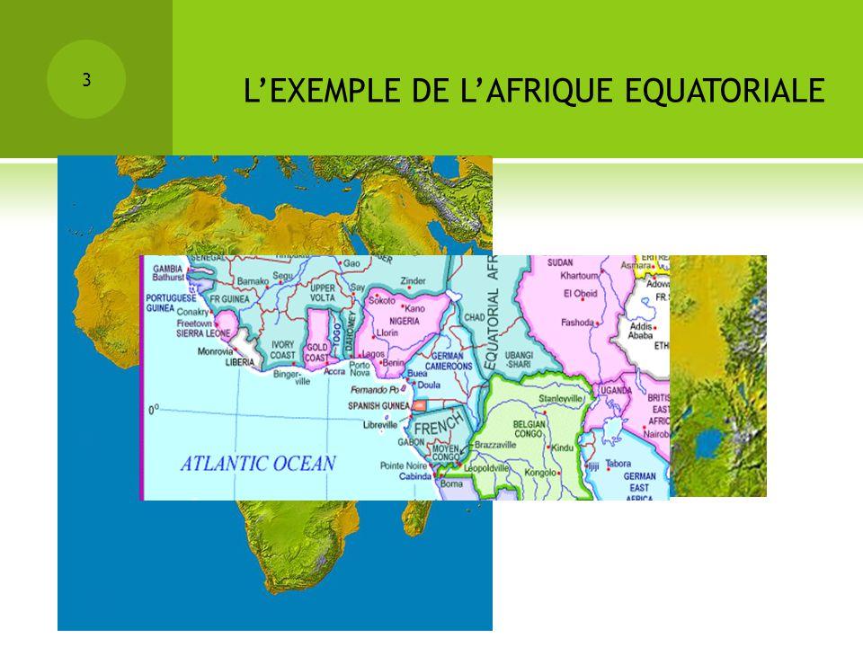 L'EXEMPLE DE L'AFRIQUE EQUATORIALE