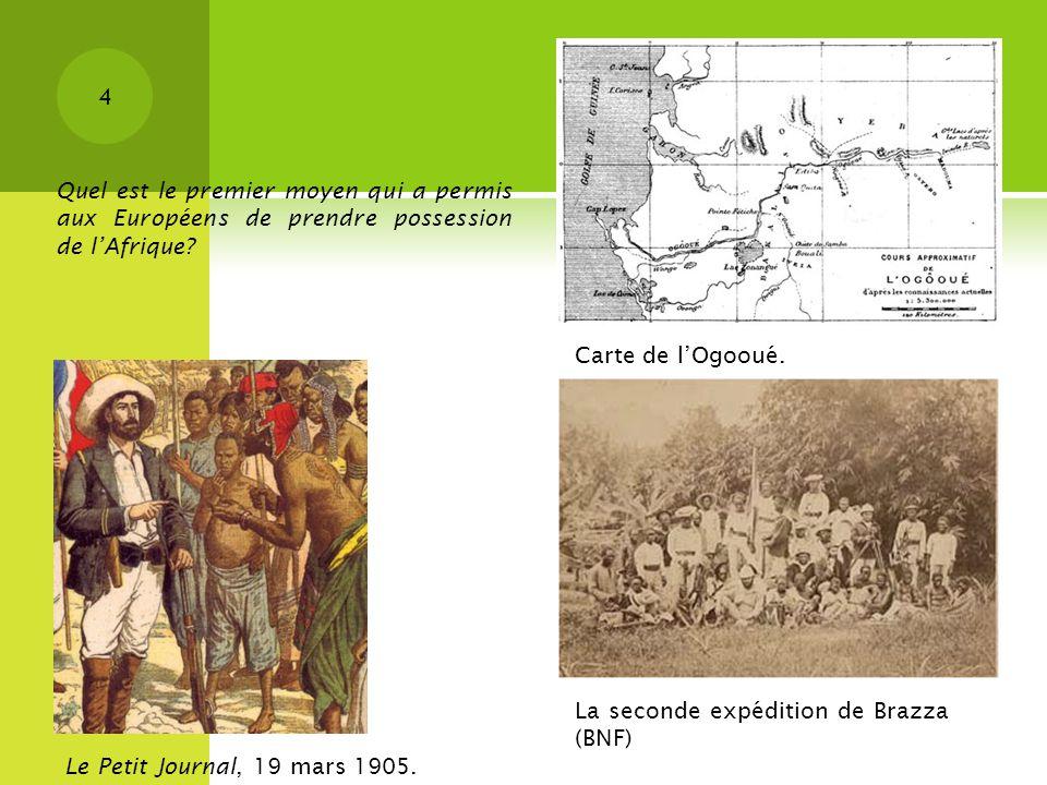 Quel est le premier moyen qui a permis aux Européens de prendre possession de l'Afrique