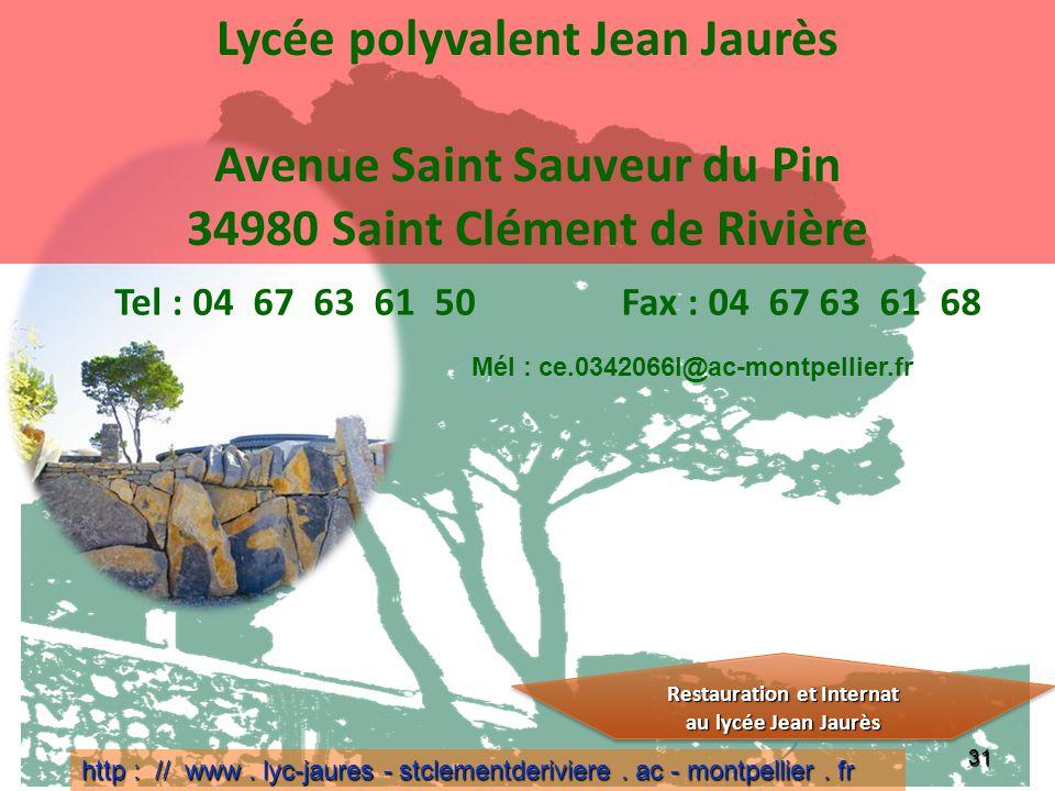 Lycée polyvalent Jean Jaurès Avenue Saint Sauveur du Pin