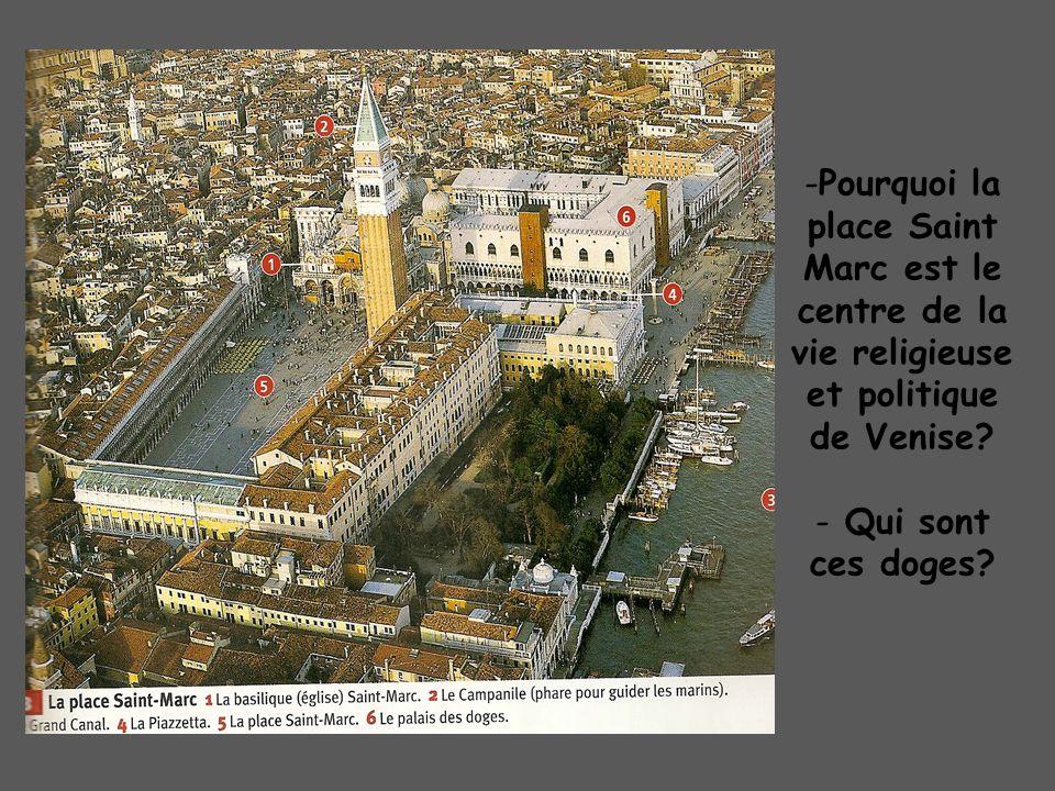 Pourquoi la place Saint Marc est le centre de la vie religieuse et politique de Venise