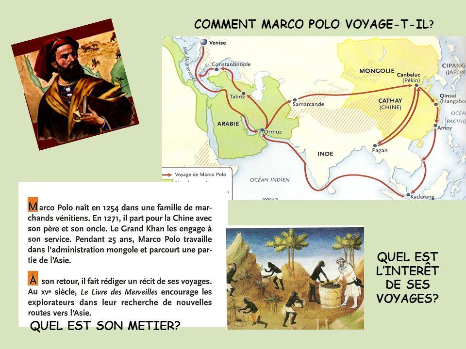 COMMENT MARCO POLO VOYAGE-T-IL