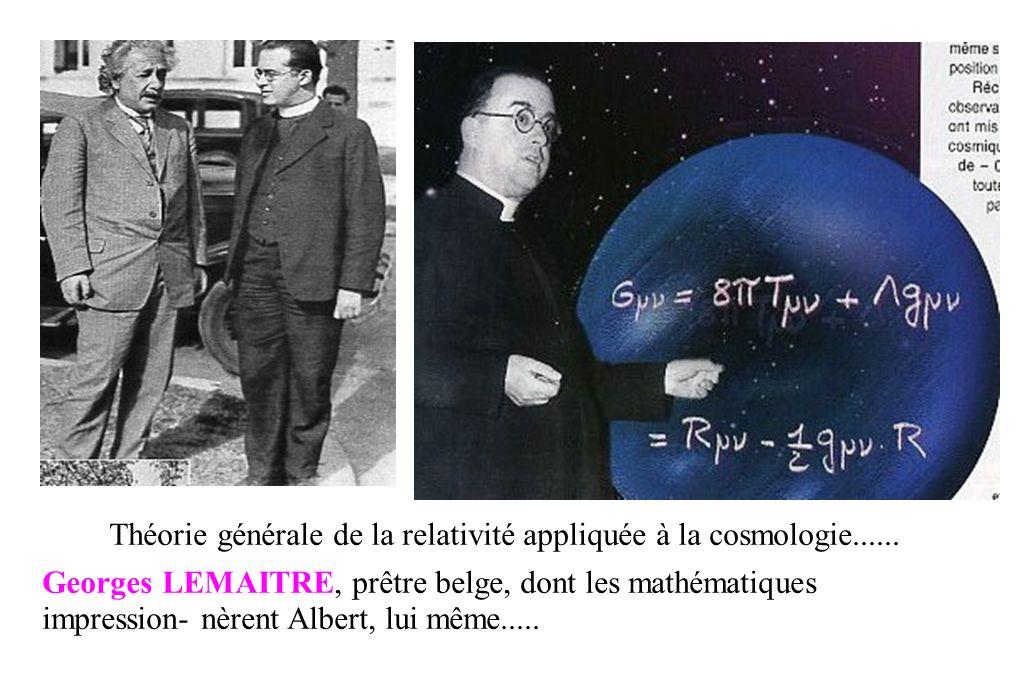 Théorie générale de la relativité appliquée à la cosmologie......