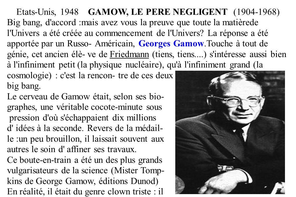 Etats-Unis, 1948 GAMOW, LE PERE NEGLIGENT (1904-1968)