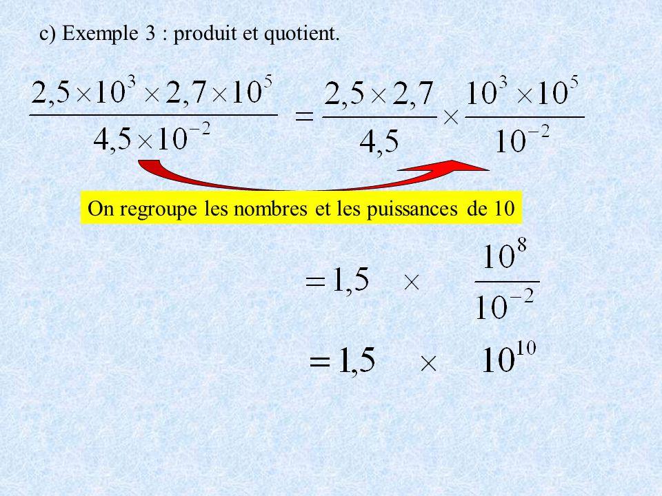 c) Exemple 3 : produit et quotient.