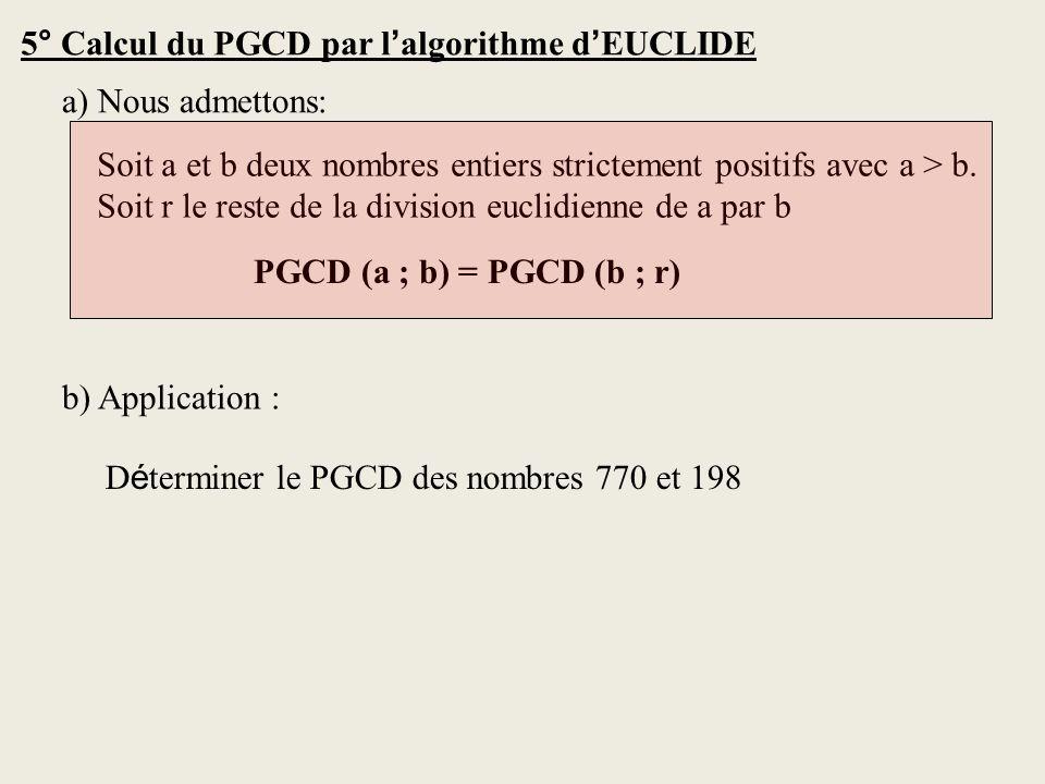 5° Calcul du PGCD par l'algorithme d'EUCLIDE