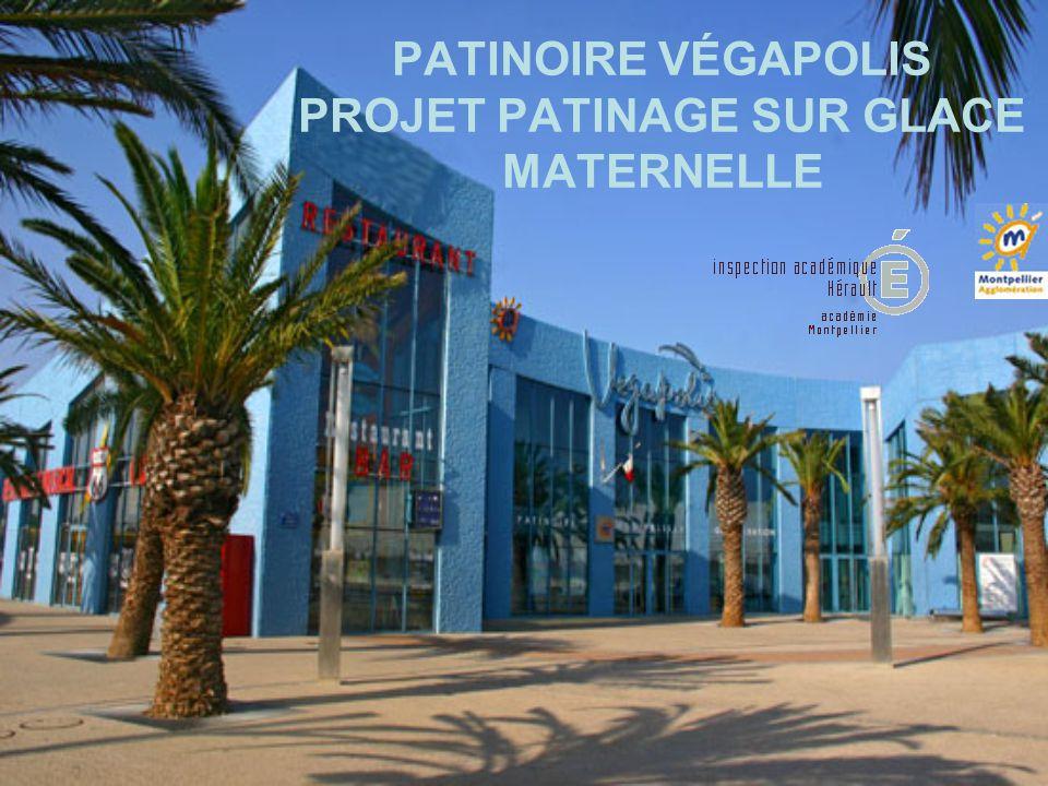 PATINOIRE VÉGAPOLIS PROJET PATINAGE SUR GLACE MATERNELLE