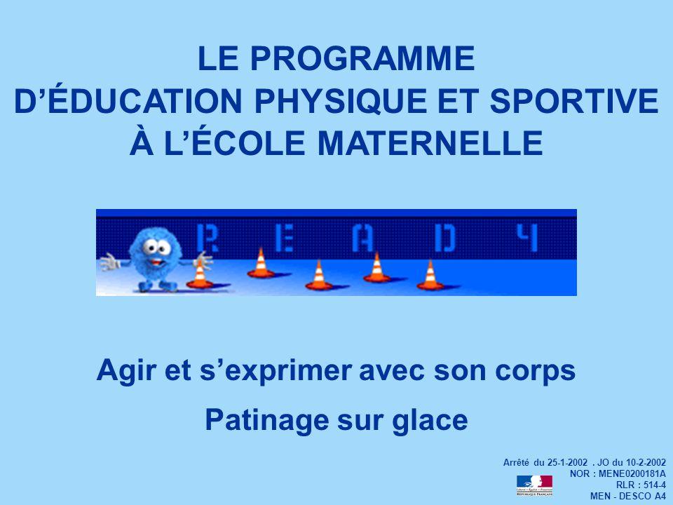 LE PROGRAMME D'ÉDUCATION PHYSIQUE ET SPORTIVE À L'ÉCOLE MATERNELLE