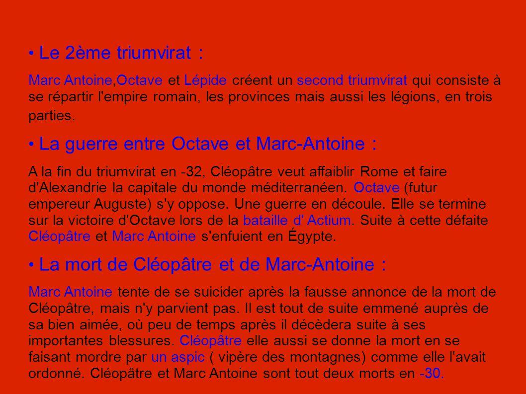 • La guerre entre Octave et Marc-Antoine :