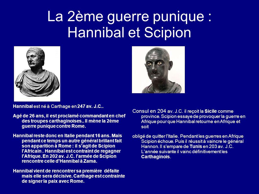 La 2ème guerre punique : Hannibal et Scipion