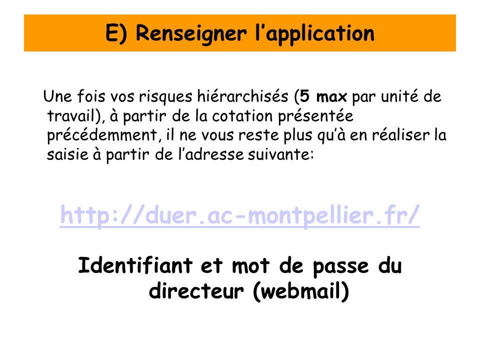 E) Renseigner l'application