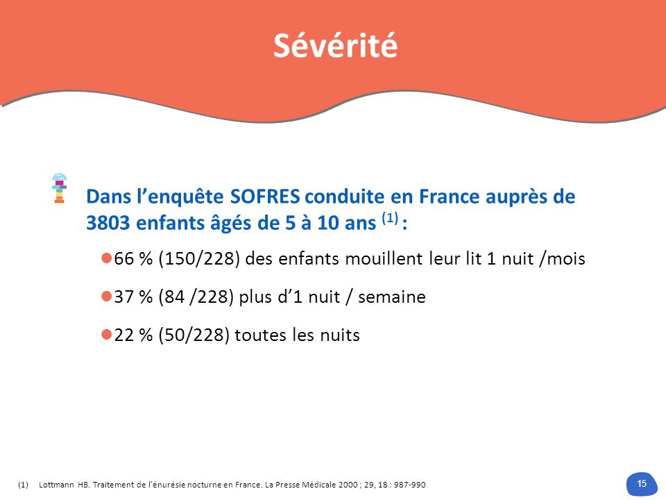 Sévérité Dans l'enquête SOFRES conduite en France auprès de 3803 enfants âgés de 5 à 10 ans (1) :