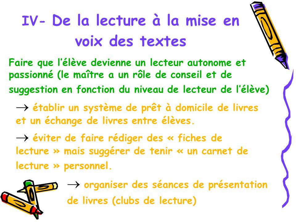IV- De la lecture à la mise en voix des textes