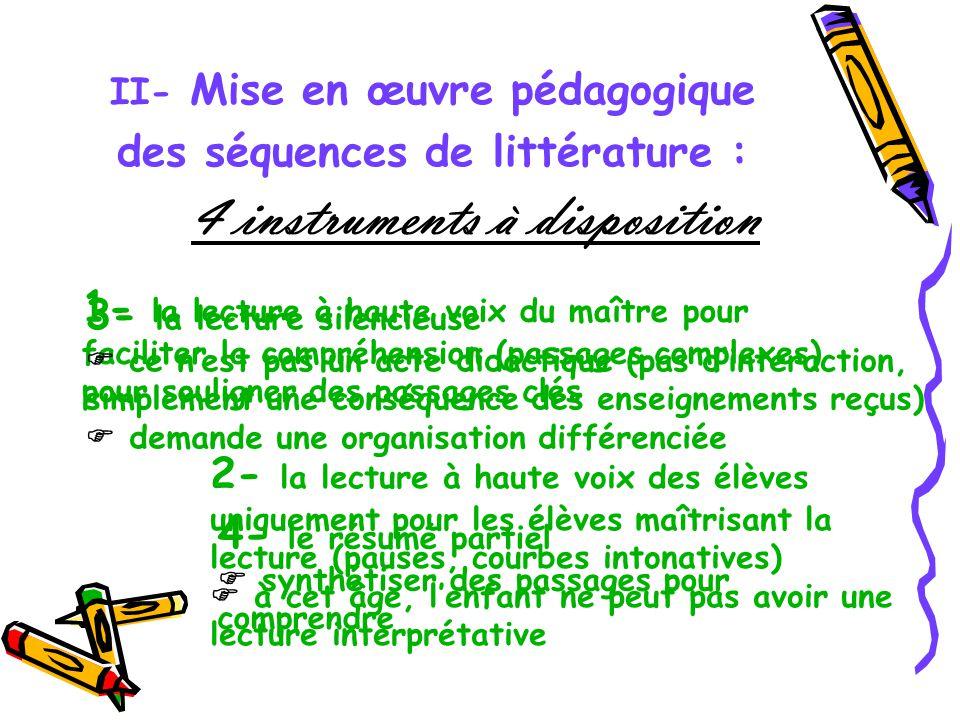 II- Mise en œuvre pédagogique des séquences de littérature :