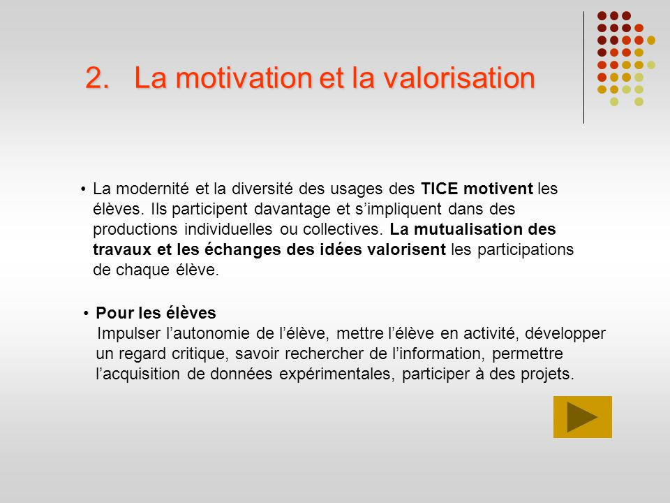 La motivation et la valorisation