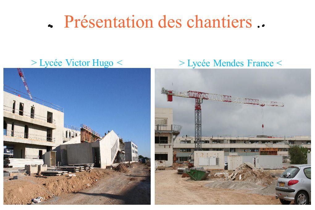 ●. Présentation des chantiers .●