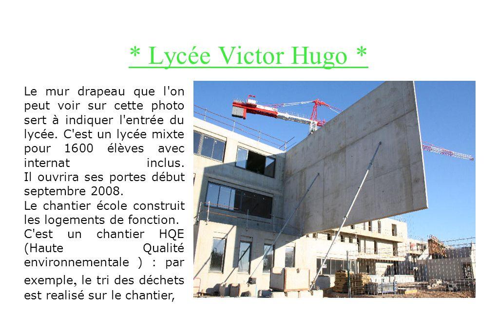 * Lycée Victor Hugo *